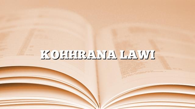 KOHHRANA LAWI