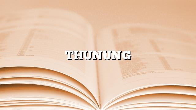 THUNUNG